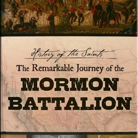 The Remarkable Journey of the Mormon Battalion - Book