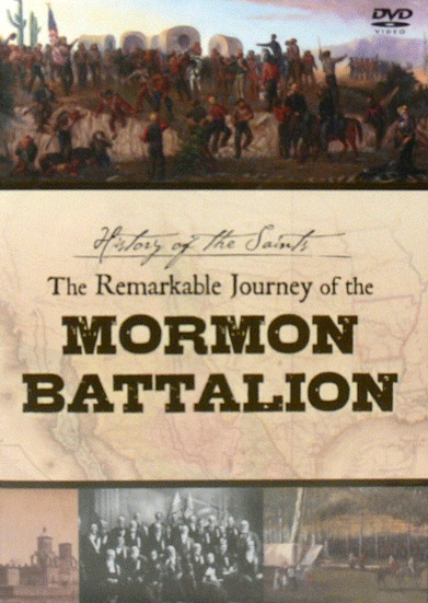 The Remarkable Journey of the Mormon Battalion - DVD