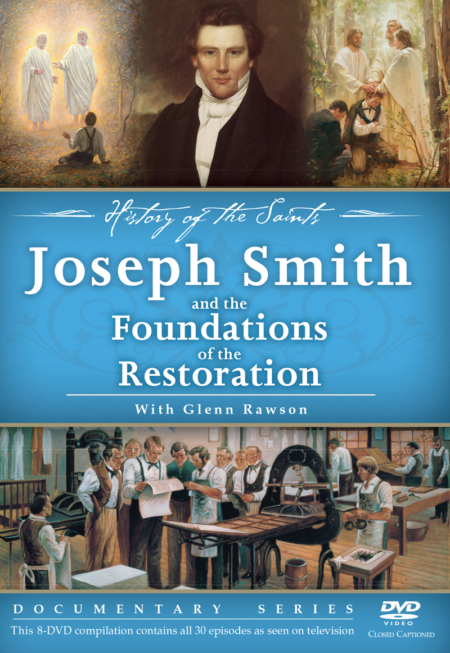 Joseph Smith and the Foundations of the Restoration - DVD