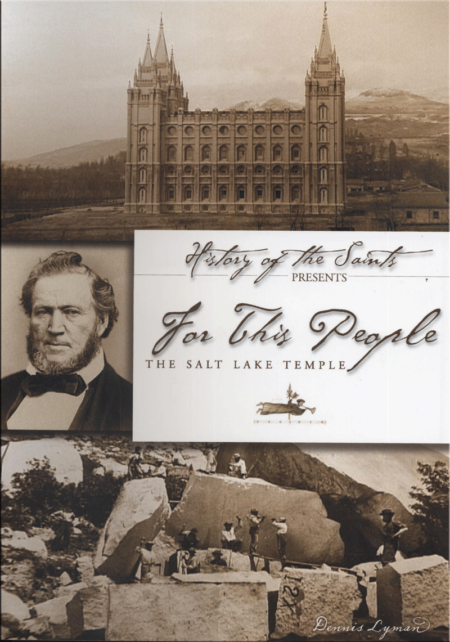 For This People - The Salt Lake Temple