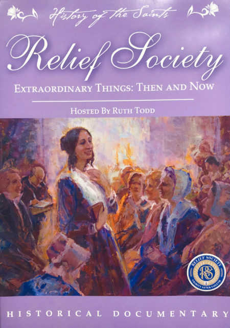 Relief Society | Extraordinary Things: Then and Now Documentary DVD
